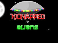 Kidnapped by Aliens
