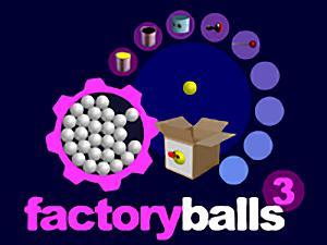 Factory Balls 3