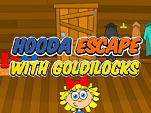 Hooda Escape With Goldilocks
