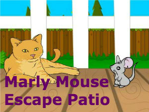 Marly Mouse Escape Patio
