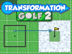 Transformation Golf 2