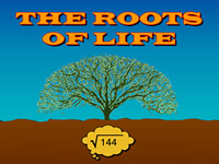 The Roots of Life