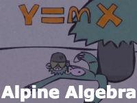 Alpine Algebra