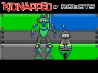 Kidnapped by Robots
