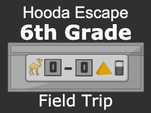 Hooda Escape 6th Grade Field Trip