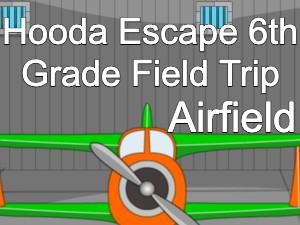 Hooda Escape 6th Grade Field Trip Airfield