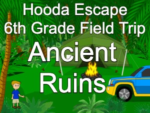Hooda Escape 6th Grade Field Trip Ancient Ruins