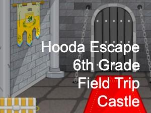 Hooda Escape 6th Grade Field Trip Castle
