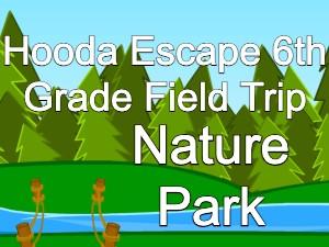 Hooda Escape 6th Grade Field Trip Nature Park
