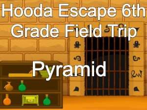 Hooda Escape 6th Grade Field Trip Pyramid