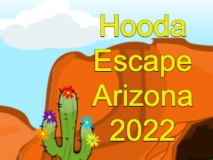 Hooda Escape Arizona 2022