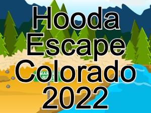 Hooda Escape Colorado 2022