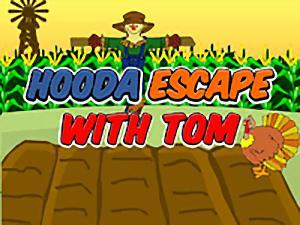 Hooda Escape With Tom