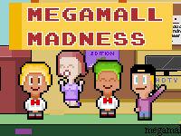 Mega Mall Madness