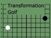 Transformation Golf